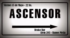 Ascensor en Brako Bar